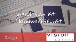 Design Webdesign ist Handwerkskunst