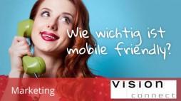 Marketing wie wichtig ist mobile friendly