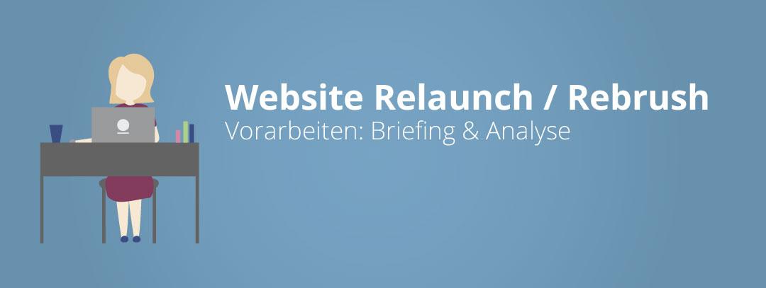Website Relaunch / Rebrusch - Vorarbeiten: Briefing & Analyse