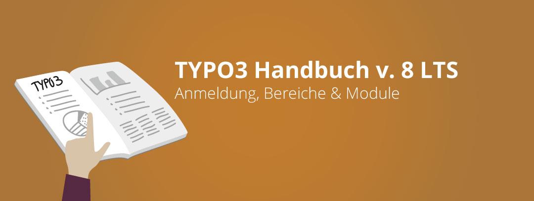 TYPO3 Handbuch version 8 LTS - Anmeldung, Bereiche & Module