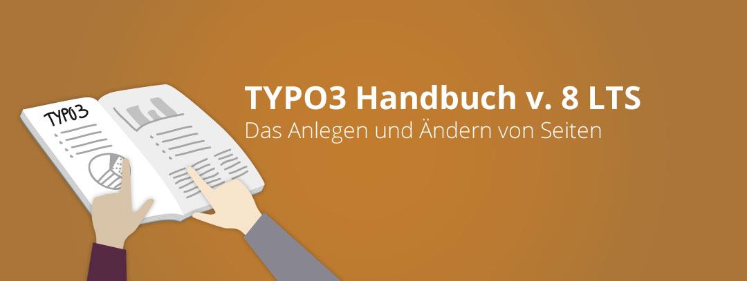 TYPO3 Handbuch Teil 2: Das Anlegen und Ändern von Seiten