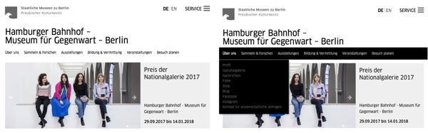 Beispiel Staatliche Museen zu Berlin, die Hauptnavigation ist allein durch ihre Positionierung zu erkennen und gibt dem User eine gute Rückmeldung, da bei MouseOver die gesamte Navigationsfläche farbig hinterlegt wird.
